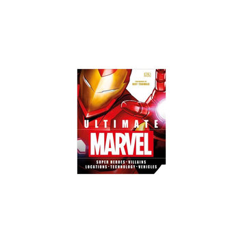 Ultimate Marvel: Super Heroes Villains Locations Technology Vehicles (Hardcover)