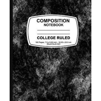 Createspace Publishing Composition Notebook: Black Marble, College Ruled, Lined Composition Notebook, 7.5 x 9.25, 160 Pages For for School / Teacher / Office / Student Composition Book