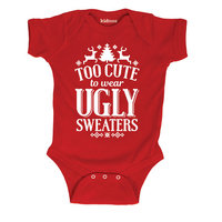 Too Cute To Wear Ugly Infant One Piece