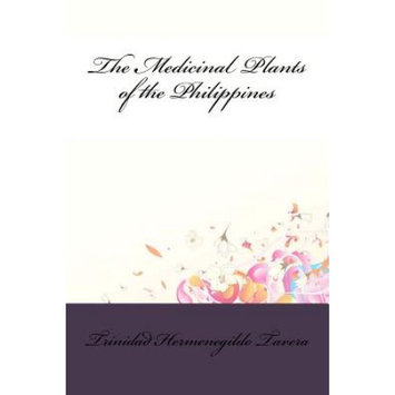 Createspace Publishing The Medicinal Plants of the Philippines