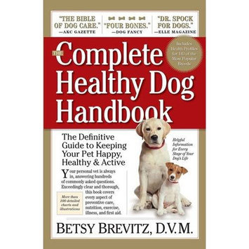 Storey Workman Publishing The Complete Healthy Dog Handbook