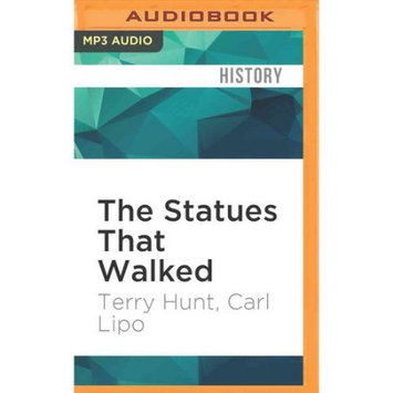 Brilliance Audio The Statues That Walked: Unraveling the Mystery of Easter Island