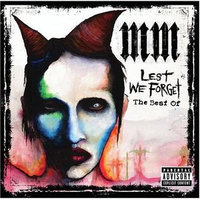 Marilyn Manson - Lest We Forget: The Best Of [PA]