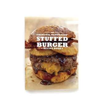 Charcoal Companion Books - Cooking, Food and Beverage Stuffed Burger Recipe Book CC3913
