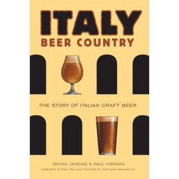Italy : Beer Country the Story of Italian Craft Beer