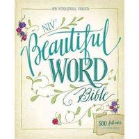 NIV Beautiful Word Bible: New International Version