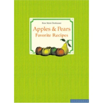 Apples And Pears : Favorite Recipes (Hardcover)