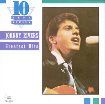 Greatest Hits Johnny Rivers