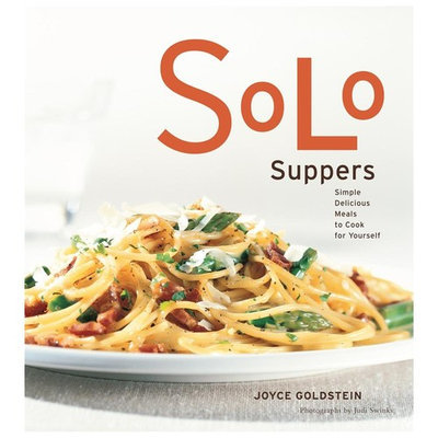 Chronicle Books CA Solo Suppers : Simple Delicious Meals to Cook for Yourself (Paperback)