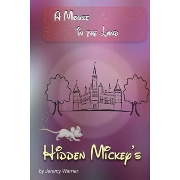 Portrait Health Publishing Hidden Mickeys: A Mouse in the Land