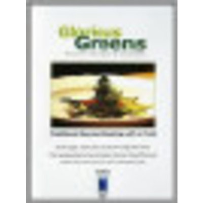Gourmet Cooking: Glorious Greens - Broccoli, Asparagus and Artichokes [DVD]