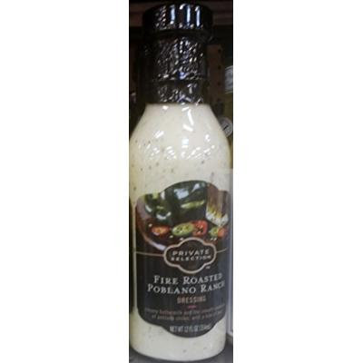 Private Selection Fire Roasted Poblano Ranch Dressing 12 Oz (Pack of 2)