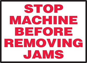 Accu Form STOP MACHINE BEFORE REMOVING JAMS