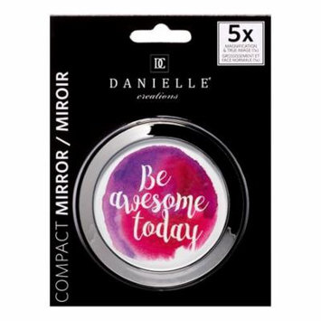 Danielle Quote Compact Mirror, Be Awesome Today