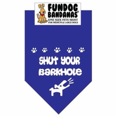 Fun Dog Bandana - SHUT YOUR BARKHOLE - One Size Fits Most for Med to Lg Dogs, royal blue pet scarf