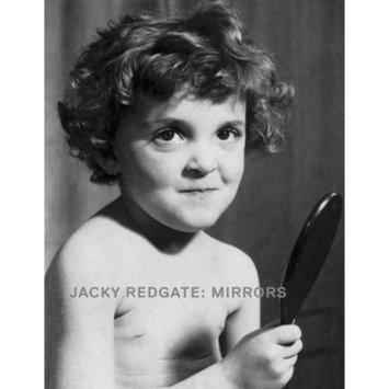 Ann Stephen; Robert Leonard Jacky Redgate : Mirrors
