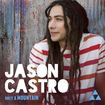 Jason Castro ~ Only a Mountain (new)