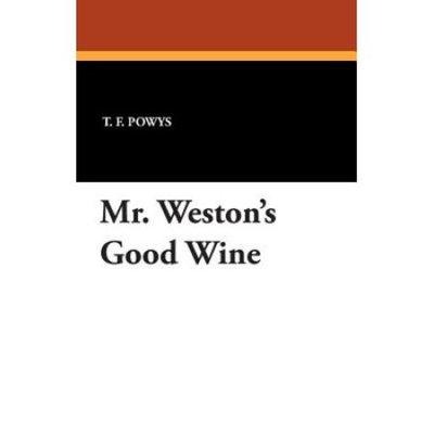 Mr. Weston's Good Wine