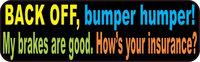 10inx3in Colorful Back Off Bumper Humper Sticker Vinyl Truck Window Decal