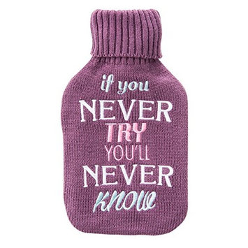 Upper Canada Soap Cozy Queen Hot Water Bottle with Quote, If You Never Try, Purple