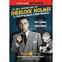 Radio Spiritsnj The New Adventures of Sherlock Holmes: Stuttering Ghosts & Other Mysteries