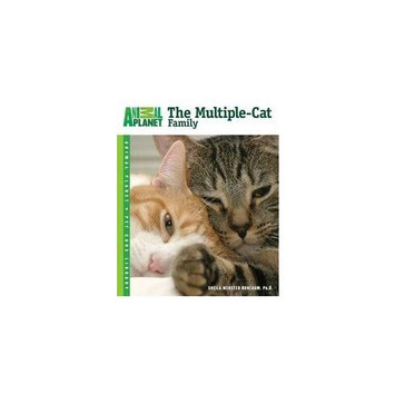 TFH Animal Planet Pet Care Library The Multiple-Cat Family Book