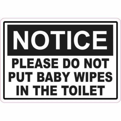 5in x 3.5in Notice Please Do Not Put Baby Wipes in the Toilet Sticker Sign Decal