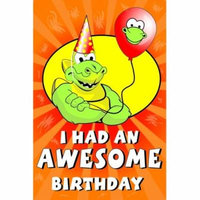 I HAD AN AWESOME BIRTHDAY POST CARD - STYLE 094