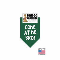 MINI Fun Dog Bandana - Come At Me Bro - Miniature Size for Small Dogs under 20 lbs forest green pet scarf