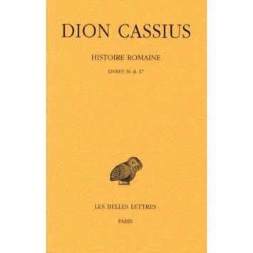 Belles Lettres Histoire romaine, liv. 36 & 37