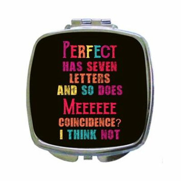 Funny Novelty I'm Perfect Quote Expression in Color - Compact Beauty Mirror - Square Shaped