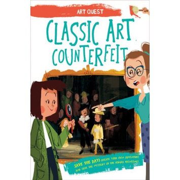 Qeb Publishing Classic Art Counterfeit: Be A Hero! Create Your Own Adventure And Solve The Mystery Of The Forged Paintings