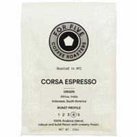 3 Pack - For Five Corsa Espresso Ground 12 oz