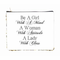 Be a Girl With a Mind A Woman With Attitude a Lady with Class - 2 Sided 6.5
