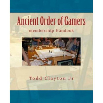 Createspace Publishing Ancient Order of Gamers: membership Handook