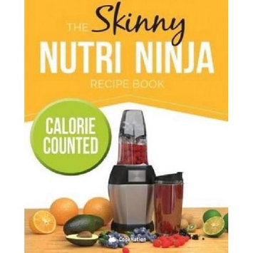 Bell & Mackenzie Publishing The Skinny Nutri Ninja Recipe Book: Delicious & Nutritious Healthy Smoothies Under 100, 200 & 300 Calories.