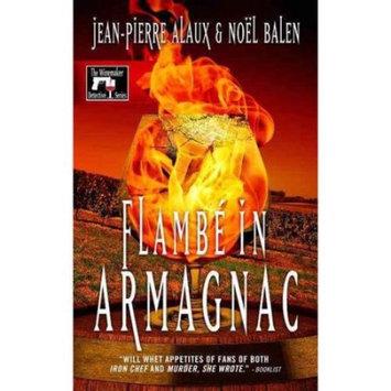 Jean-Pierre Alaux; Noel Balen; Sally Pane Flambe in Armagnac