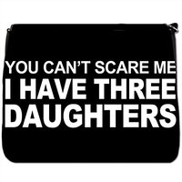 You Can't Scare Me I Have 3 Daughters Black Large Messenger School Bag [You Can't Scare Me I Have 3 Daughters]