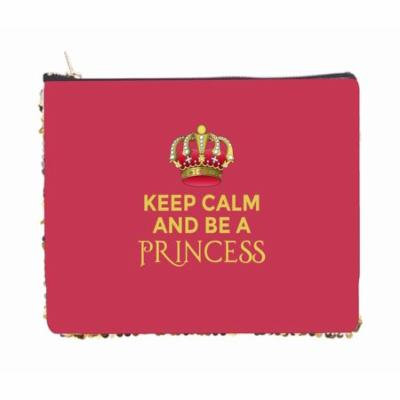 Keep Calm and Be a Princess - Double Sided 6.5