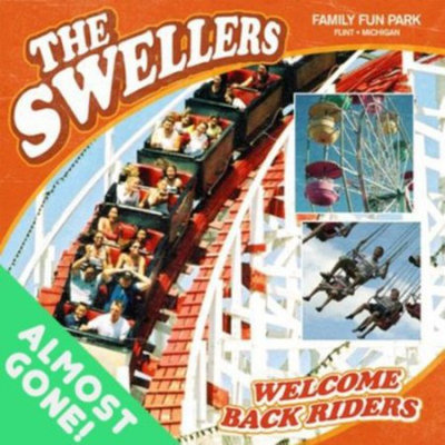 Fye Welcome Back Riders by The Swellers