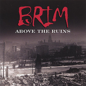 Brim Above the Ruins