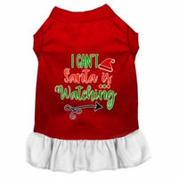 I Can't, Santa Is Watching Screen Print Dog Dress Red With White Med