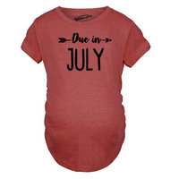 Crazy Dog TShirts - Maternity Due In July Funny T shirts Pregnant Shirts Announce Pregnancy Month Shirt