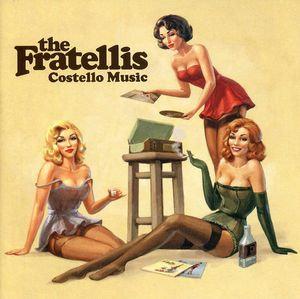 The Fratellis Costello Music 2006 UK CD album 1707193