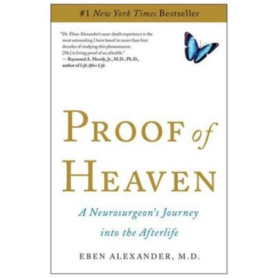 Generic Proof of Heaven: A Neurosurgeon's Journey into the Afterlife
