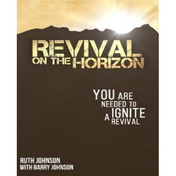 Lighthouse Of Hope Publications Revival on the Horizon: You are needed to ignite a Revival