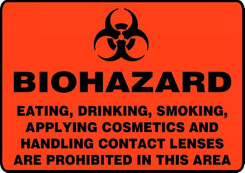 Accu Form EATING, DRINKING, SMOKING, APPLYING COSMETICS AND HANDLING CONTACT LENSES ARE PROHIBITED IN THIS AREA (W/GRAPHIC)
