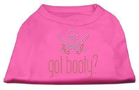 Mirage Pet Products 5234 SMBPK Got Booty? Rhinestone Shirts Bright Pink S 10