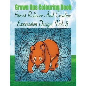 Createspace Publishing Grown Ups Colouring Book Stress Reliever And Creative Expression Designs Vol. 5 Mandalas