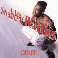 Shabba Ranks ~ Loverman (new)